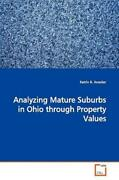 Analyzing Mature Suburbs In Ohio Through Property Values