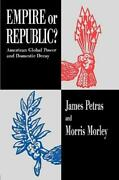 Empire Or Republic American Global Power And Domestic Decay