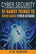 Cyber Security 51 Handy Things To Know About Cyber Attacks From The First ...
