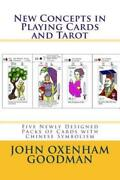 New Concepts In Playing Cards And Tarot Five Newly Designed Packs Of Cards...