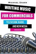Writing Music For Commercials Television Radio And New Media
