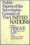 Public Papers Of The Secretaries-general Of The United Nations Dag Hammars...