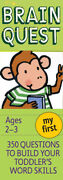 My First Brain Quest 350 Questions And Answers To Build Your Toddlers Word...