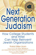 Next Generation Judaism How College Students And Hillel Can Help Reinvent ...