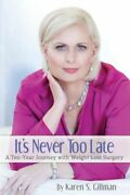 Itand039s Never Too Late A Ten-year Journey With Weight Loss Surgery