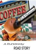 Strong Coffee A Runaway Road Story