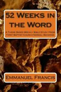 52 Weeks In The Word A Theme Based Weekly Bible Study From First Baptist C...