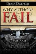 Why Authors Fail 17 Mistakes Self-published Authors Make That Sabotage The...