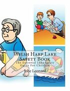 Welsh Harp Lake Safety Book The Essential Lake Safety Guide For Children