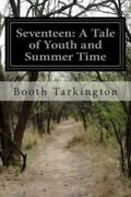 Seventeen A Tale Of Youth And Summer Time And The Baxter Family Especiall...