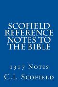 Scofield Reference Notes To The Bible 1917 Notes