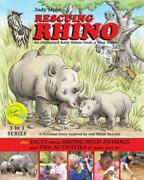 Rescuing Rhino An Orphaned Baby Rhino Finds A New Home Plus Facts About Sa...