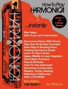 How To Play Harmonica Instantly The Book 1