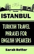 Istanbul Turkish Travel Phrases For English Speaking Travelers The Best 1...