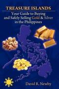 Treasure Islands Your Guide To Buying And Safely Selling Gold And Silver In ...