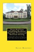 Oregon Real Estate Wholesaling Residential Real Estate And Commercial Real Es...