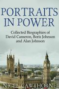 Portraits In Power Collected Biographies Of David Cameron, Boris Johnson A...