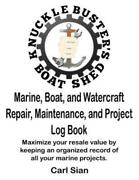 Marine Boat And Watercraft Repair Maintenance And Project Log Book Max...