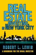 Real Estate Investing In New York City A Handbook For The Small Investor