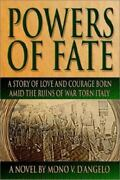 Powers Of Fate A Story Of Love And Courage Born Amid The Ruins Of War-torn...