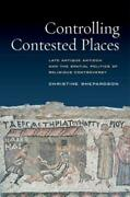 Controlling Contested Places Late Antique Antioch And The Spatial Politics...