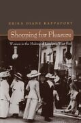 Shopping For Pleasure Women In The Making Of Londonand039s West End
