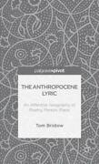 The Anthropocene Lyric An Affective Geography Of Poetry, Person, Place
