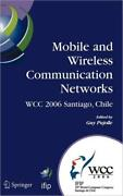 Mobile And Wireless Communication Networks Ifip 19th World Computer Congre...