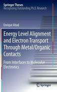 Energy Level Alignment And Electron Transport Through Metal/organic Contact...
