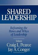 Shared Leadership Reframing The Hows And Whys Of Leadership