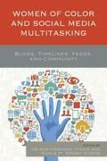 Women Of Color And Social Media Multitasking Blogs Timelines Feeds And ...