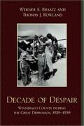 Decade Of Despair Winnebago County During The Great Depression, 1929-1939