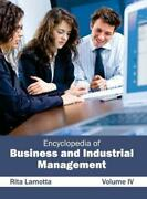 Encyclopedia Of Business And Industrial Management Volume Iv