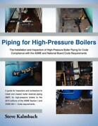 Piping For High-pressure Boilers The Installation And Inspection Of High-p...