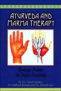 Ayurveda And Marma Therapy Energy Points In Yogic Healing