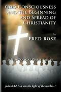 God-consciousness And The Beginning And Spread Of Christianity A New Look ...