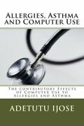 Allergies Asthma And Computer Use The Contributory Effects Of Computer Us...