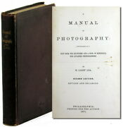 M Carey Lea / Manual Of Photography Intended As Text Book For Beginners 1871