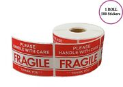 Please Handle With Care - Fragile - Thank You Stickers 2x3 500 Per Roll