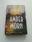 Amber Morn By Brandilyn Collins Signed First Printing 2008 Zondervan