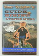 Beer Drinkerand039s Guide To Biking Crested Butte / Ken Rice Bryant Robbins