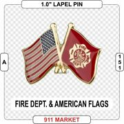 Fire Dept And Us Flags Crossed Lapel Pin Firefighter American Proud Patriot A 151