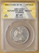 1857 O Seated Liberty Half Dollar 'repunched Date Wb-103' Anacs Ef 45 Details