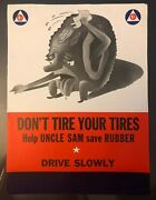 Wwii Original Civil Defense Poster Save Rubber Tires Drive Slowly