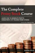The Complete Penny Stock Course Learn How To Generate Profits Consistently...