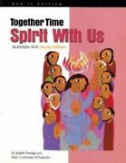Together Time Spirit With Us Activities With Young Children God Is Calling ..