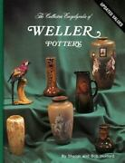 Collector's Encyclopedia Weller Pottery Values And Id Guide Hardcover Book Huxford