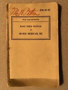 Wwii Basic Field Book Fm 23-85 60-mm Mortar M2 July 191940 Condition Is Used