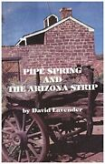 Pipe Spring And Arizona Strip By David Sievert Lavender Excellent Condition