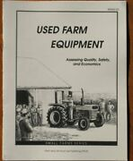 Used Farm Equipment Assessing Quality, Safety, And By James W Garthe Mint